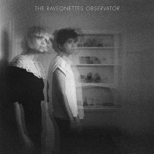 "New Raveonettes album ""Observator"" out September 11th! 2"