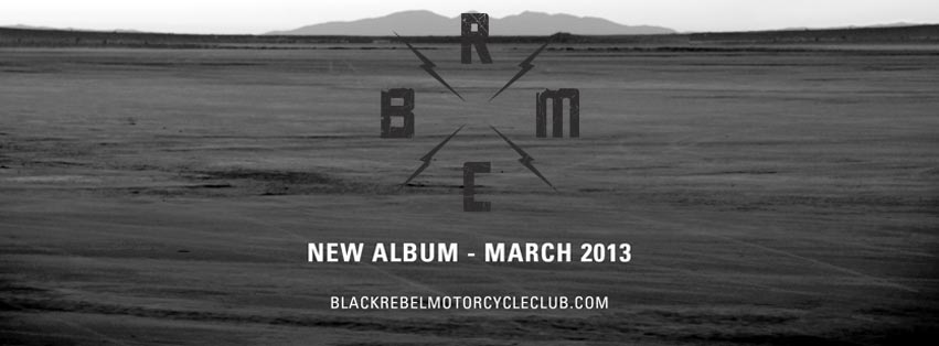 BRMC Album Info, Club Dates Revealed, UK and European Tour Announced & On Sale 4