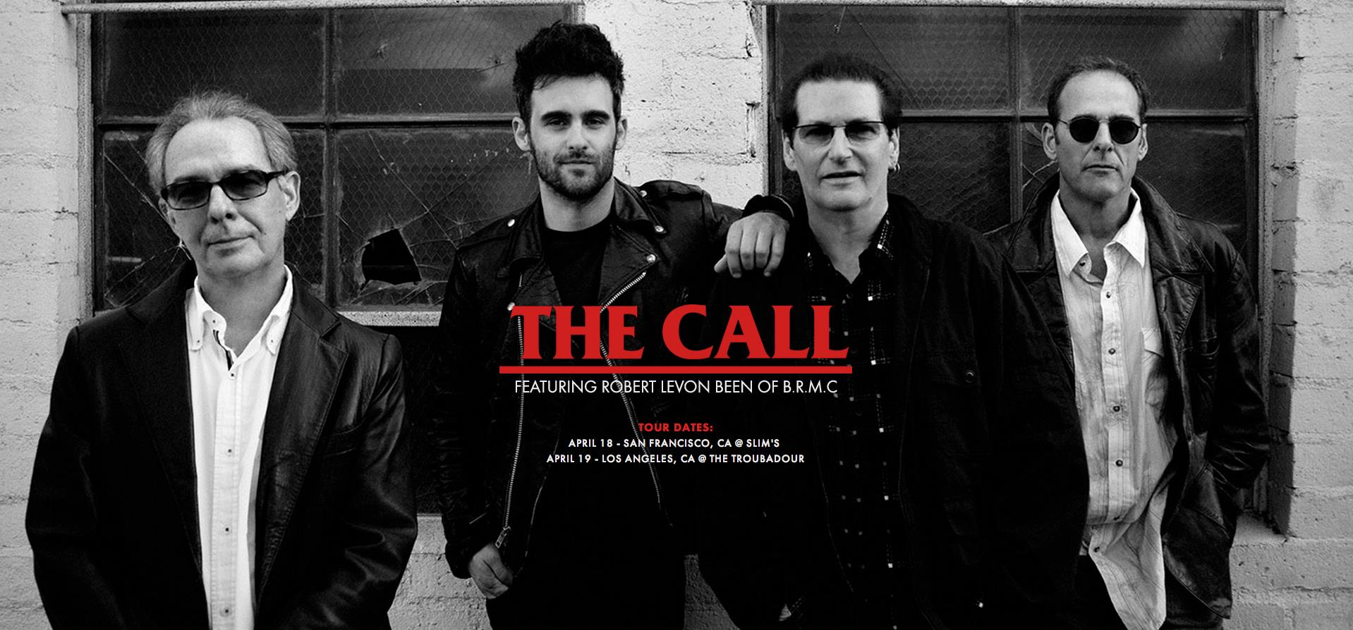 The Call featuring Robert Levon Been of B.R.M.C. 2