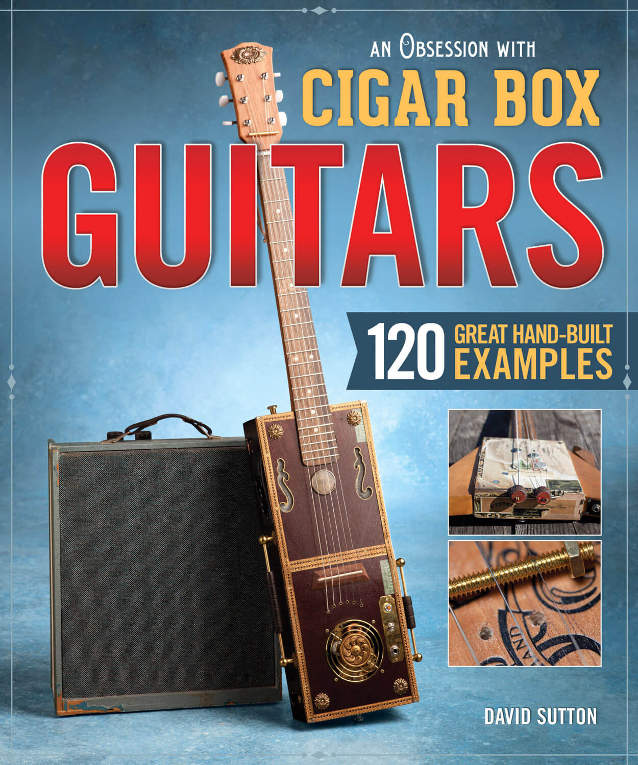 An Obsession with Cigar Box Guitars 2